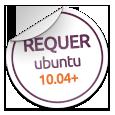 Precisa de ter o Ubuntu 10.04 Lucid Lynx ou superior!