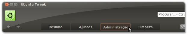 A abrir aba de administração do Ubuntu-Tweak