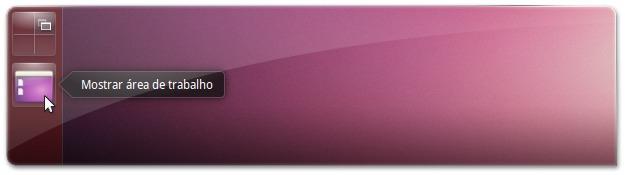 """Opção """"Mostrar Área de Trabalho"""" no Ubuntu 13.04"""
