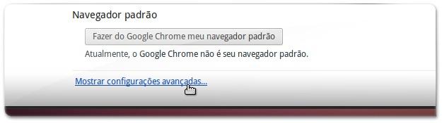 A escolher as configurações avançadas do Google Chrome