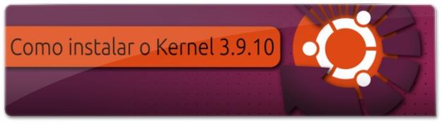 Kernel-3.9.10
