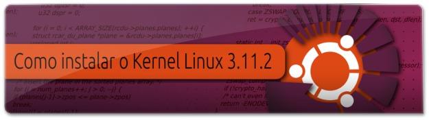 Lançado o Kernel Linux 3.11.2
