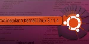 Lançado o Kernel Linux 3.11.4