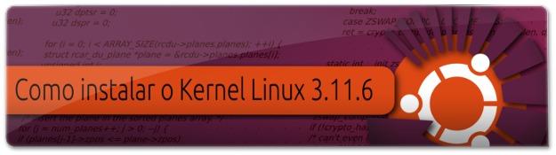 Lançado o Kernel Linux 3.11.6