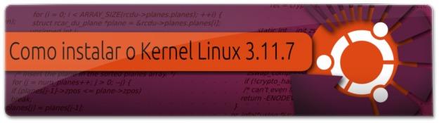 Lançado o Kernel Linux 3.11.7