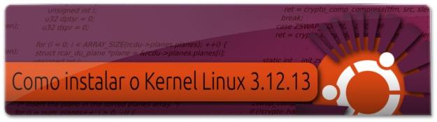 Lançado o Kernel Linux 3.12.13